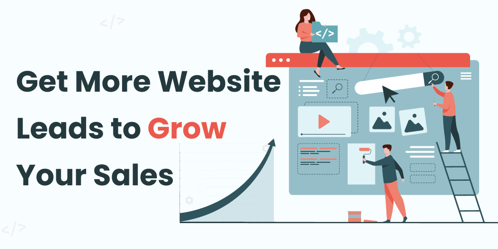 Get_More_Website_Leads_and_Grow_Your_Website_Sales